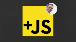 The Complete Course: 2019 JavaScript Essentials From Scratch Course