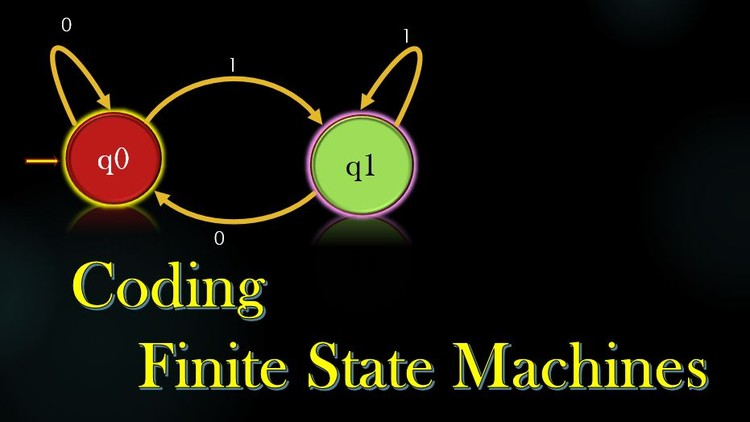 Coding Project - Programming Finite State Machines - Course Site
