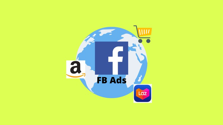 Facebook Ads For Amazon, eBay & Lazada Sellers - Web Courses How to Setup FB Ads for Amazon Store that Converts