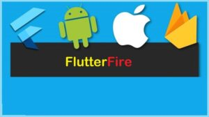 FlutterFire Crash Course for Beginners - Android & IOS Learn to build cross platform application using Flutter and Firebase